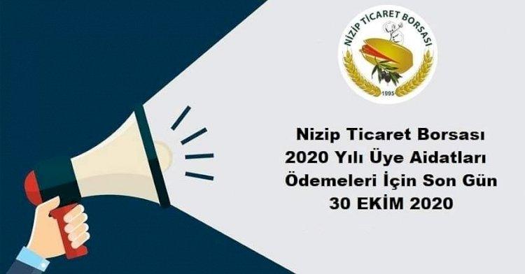 Nizip Ticaret Borsası Aidatları Ödemeleri İçin Son Gün 30 Ekim 2020
