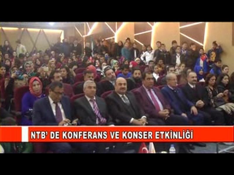 NTB DE KONFERANS VE KONSER ETKİNLİĞİ